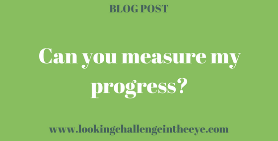 Can you measure my progress