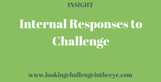 Internal Responses to Challenge