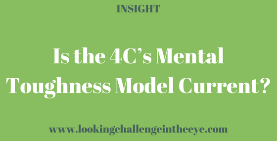 Is the 4C's Mental Toughness Model Current